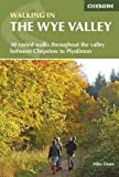 Walking in the Wye Valley: 30 Walks (Walking Guides)