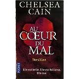 Au coeur du malpar Chelsea Cain
