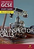 An Inspector Calls: York Notes for GCSE (9-1) 2015