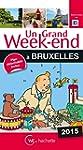 Un Grand Week-End � Bruxelles 2015