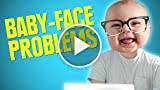 7 Problems Anyone With A Baby-Face Will Understand