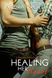 img - for Healing Her Heart (A Stanton Family Novella) (Entangled Edge) book / textbook / text book