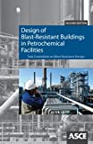 img - for Design of Blast-Resistant Buildings in Petrochemical Facilities, Second Edition book / textbook / text book