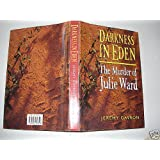 Darkness in Edenby Jeremy Gavron