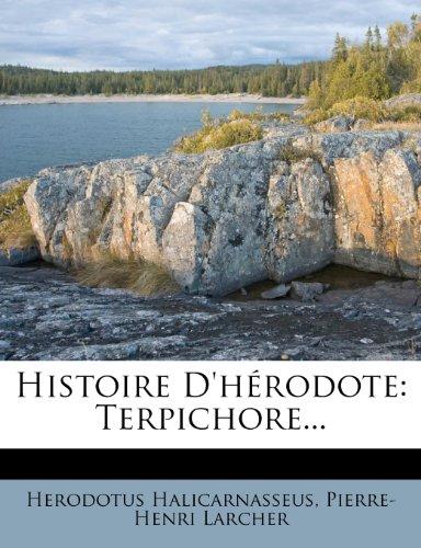 Histoire D'hérodote: Terpichore...