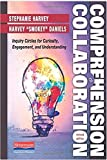 img - for Comprehension and Collaboration, Revised Edition: Inquiry Circles for Curiosity, Engagement, and Understanding book / textbook / text book