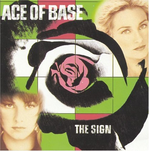 Ace of Base - The Sign (Remixes) - Zortam Music