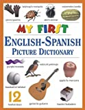 My First English-Spanish Picture Dictionary (Spanish Edition)