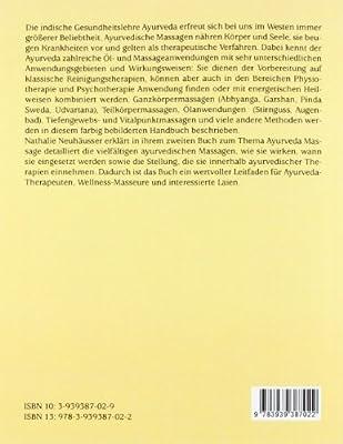 Ayurvedische Massagen: Handbuch der Öl- und Massageanwendungen des Ayurveda