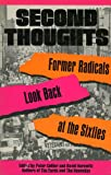 Second Thoughts: Former Radicals Look Back at the Sixties (0819171484) by Collier, Peter