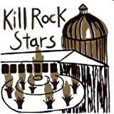 Image of Kill Rock Stars: Kill Rock Stars