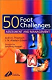 img - for 50 Foot Challenges: Assessment and Management, 1e book / textbook / text book