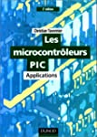 Les microcontr�leurs Pic : applicatio...