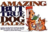 Amazing But True Dog Tales (0836280660) by Bruce Nash