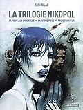 La Trilogie Nikopol: Tome 1, La foire aux immortels ; Tome 2, La femme piège ; Tome 3, Froid équateur (French edition) (2203353309) by Enki Bilal