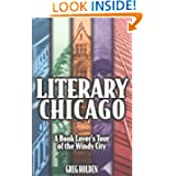 Literary Chicago: A Book Lover's Tour of the Windy City (Illinois)
