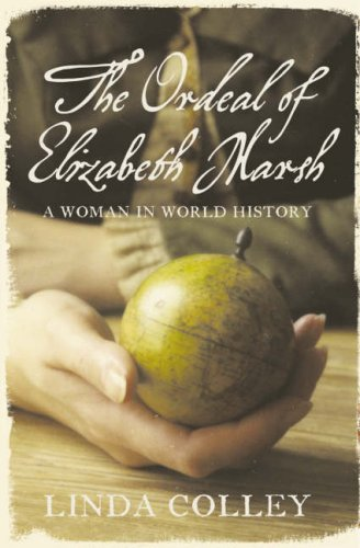 The Ordeal of Elizabeth Marsh: A Woman in World History PDF