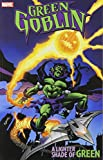 img - for Green Goblin: A Lighter Shade of Green book / textbook / text book