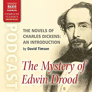 The Novels of Charles Dickens: An Introduction by David Timson to The Mystery of Edwin Drood Rede