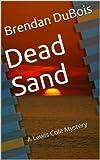 Dead Sand (Lewis Cole series Book 1)