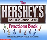 The Hershey's Milk Chocolate Bar Fractions Book (0439135192) by Pallotta, Jerry