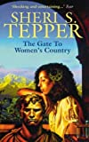 The Gate to Women's Country (0006482708) by Tepper, Sheri S.