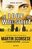 Le Loup de Wall Street (French Edition)