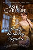 A Body in Berkeley Square (Captain Lacey Regency Mysteries Book 5)