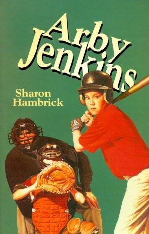 Arby Jenkins (Arby Jenkins Series, Bk. 1)
