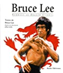 Bruce Lee : Hommage au dragon �ternel