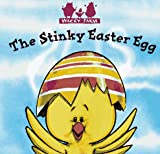 The Stinky Easter Egg ((Wacky Farm) (A Fun Works Roly Poly Lift the Flaps Book))