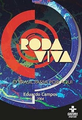 Roda Viva: Eduardo Campos (2004) - Eduardo Campos