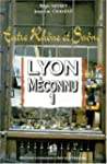Lyon M�connu 1 Entre Rh�ne et Sa�ne