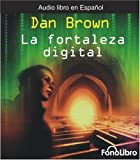 Dan Brown La Fortaleza Digital = Digital Fortress