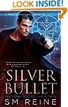 Silver Bullet: An Urban Fantasy Myste...