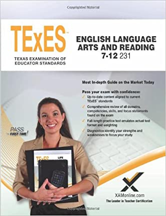 TExES English Language Arts and Reading 7-12 231 Teacher Certification Study Guide Test Prep