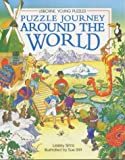 Puzzle Journey Around the World (Usborne Young Puzzle Adventures) (074602682X) by Sims, Lesley
