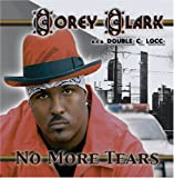 Songtexte von Corey Clark - No More Tears