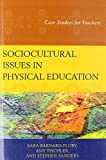img - for Sociocultural Issues in Physical Education: Case Studies for Teachers book / textbook / text book