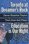 Toronto at Dreamer's Rock - Education...
