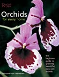 img - for Orchids for Every Home: The Beginner's Guide to Growing Beautiful, Easy-Care Orchids book / textbook / text book