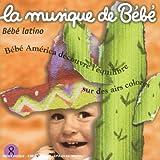 echange, troc Martin Chabloz, Chico Buarque - La Musique De Bebe:Bebe Latino Vol 8