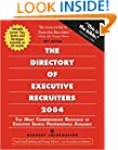 The Directory of Executive Recruiters 2004