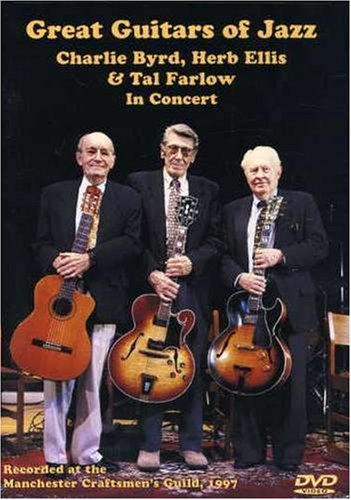 Great Guitars of Jazz: Charlie Byrd, Herb Ellis, & Tal Farlow In Concert [Import]