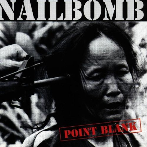 Point Blank by Nailbomb (1994-03-22)