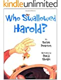 Who Swallowed Harold?: And Other Poems About Pets