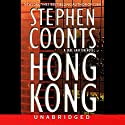 Hong Kong Audiobook by Stephen Coonts Narrated by Michael Prichard