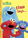 Elmo Says... (Sesame Street) (Big Bir...