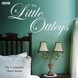 The Little Ottleys, Series 3 Audiobook