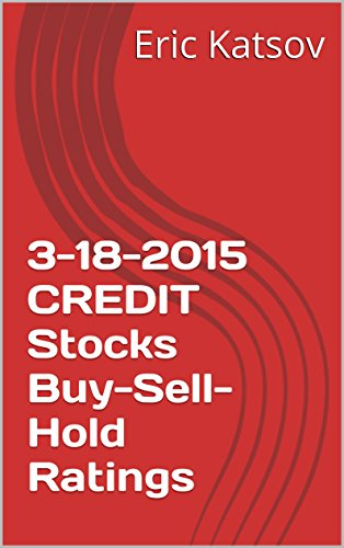 3-18-2015-credit-stocks-buy-sell-hold-ratings-buy-sell-hold-stocks-iphone-app-english-edition